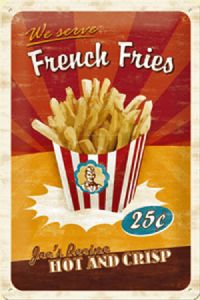 French Fries embossed steel sign   2030na